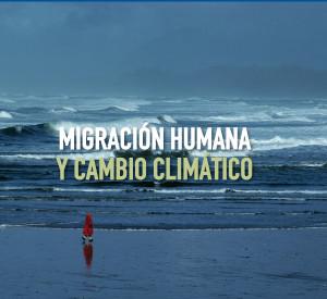 MIGRACION CAMBIO CLIMATICO