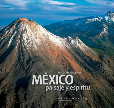 Mexico Paisaje y Espiritu